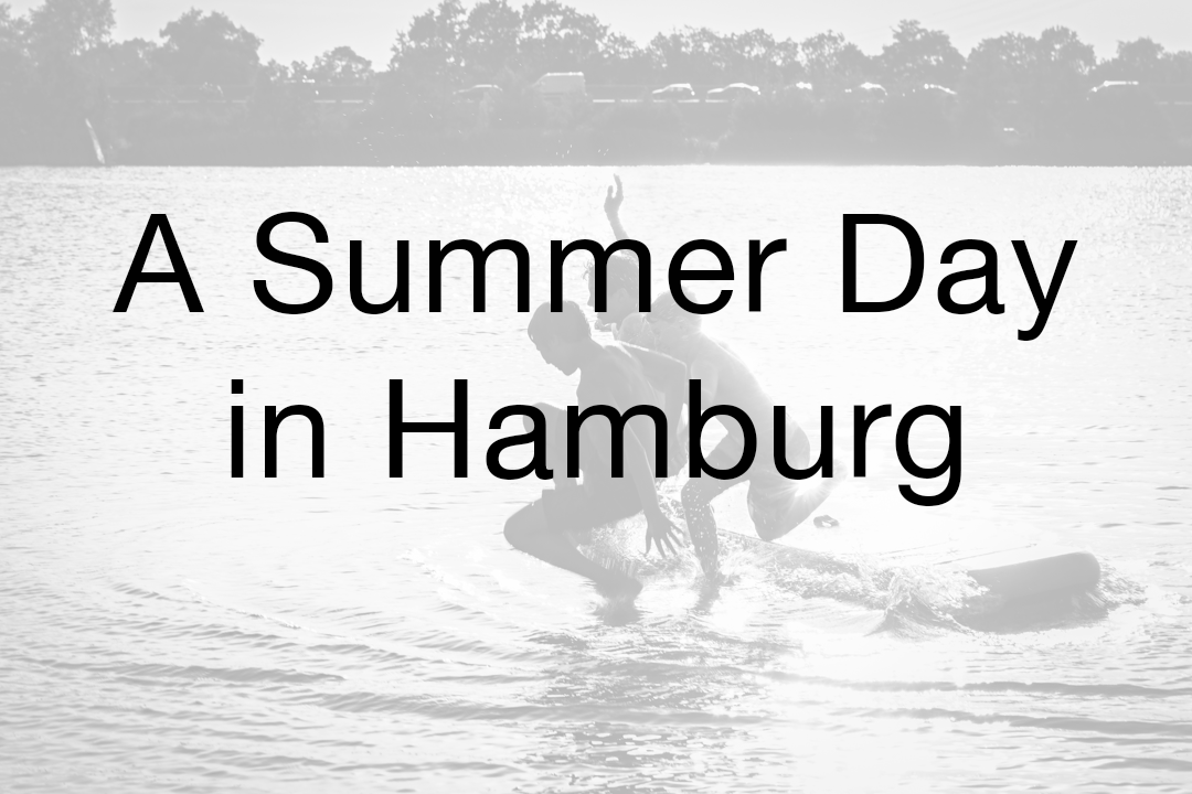 A Summer Day in Hamburg